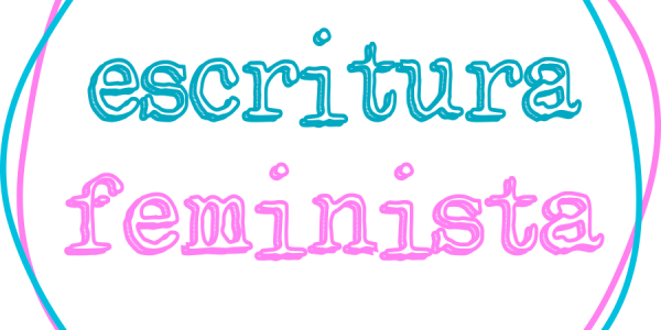 Escritura Feminista
